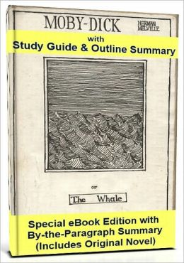 Moby Dick with Study Guide and Summary (Deluxe eBook Edition)