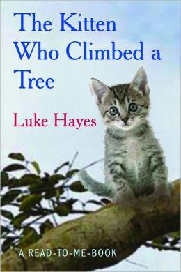 The Kitten Who Climbed a Tree