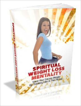 Spiritual Weight Loss Mentality