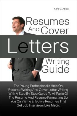 resumes and cover letters writing guide the