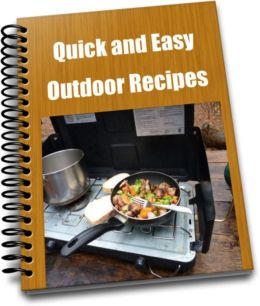 Fast And Easy Outdoor Recipes
