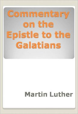 Commentary on the Epistle to the Galatians w/ DirectLink Technology (Religious Book)