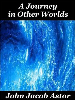A Journey in Other Worlds (Sci-fi Thriller)