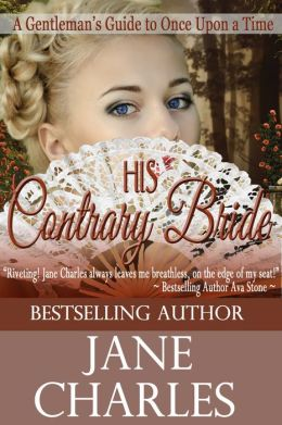 His Contrary Bride (A Gentleman's Guide To Once Upon a Time - Book 2)