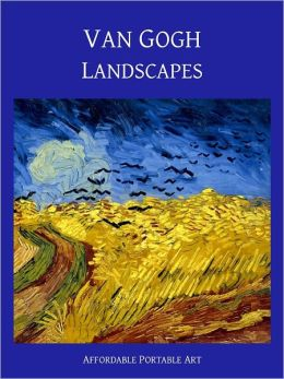Van Gogh Landscapes [Illustrated]