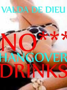 No Hangover Drinks!