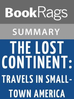 The Lost Continent: Travels in Small-town America by Bill Bryson l Summary & Study Guide