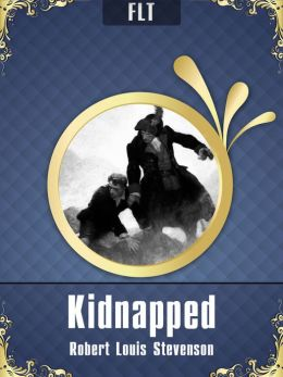 Kidnapped [New NOOK edition with best navigation & active TOC]