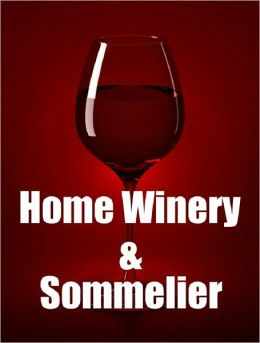 Home Winery and Somelier