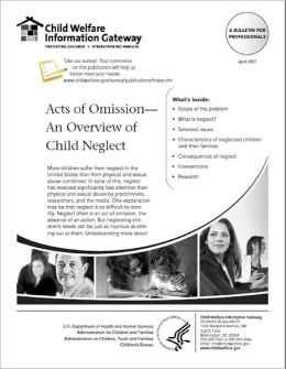Acts of Omission : An Overview of Child Neglect