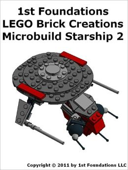 1st Foundations LEGO Brick Creations - Instructions for Microbuild Starship Two
