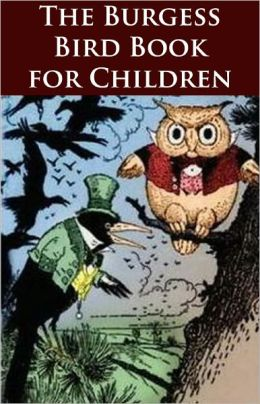 The Burgess Bird Book for Children - (Formatted & Optimized for Nook)