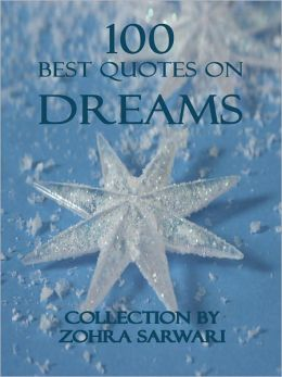 100 Best Quotes On Dreams