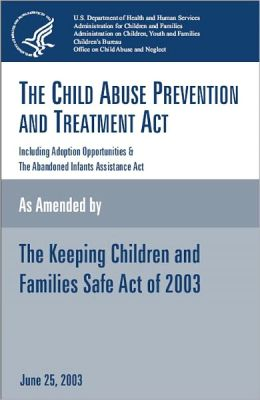 an interpretation of the us child abuse prevention and treatment act Support provider education and training, and streamline entry points for substance abuse treatment although medication-assisted treatment is a centerpiece of managing opioid dependency in pregnancy, it is best applied as part of a comprehensive treatment program that includes obstetric care, counseling, and wrap-around services2.