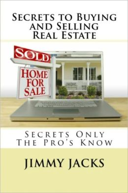 Secrets To Buying and Selling Real Estate