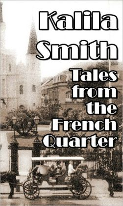 Tales From The French Quarter
