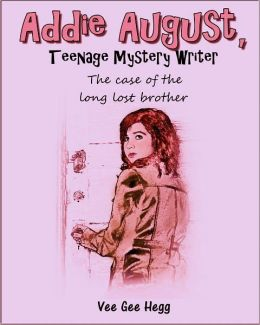 Addie August, Teenage Mystery Writer: The Case of the Long Lost Brother