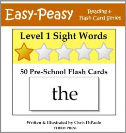 Level 1 Sight Words: 50 Pre-School Flash Cards (aka Dolch Words or High Frequency Words)