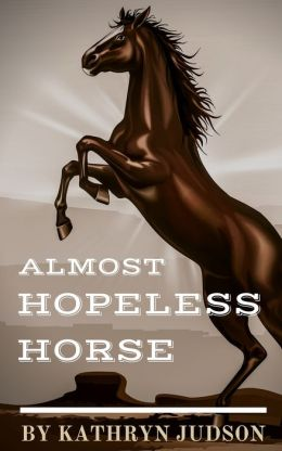 Almost Hopeless Horse