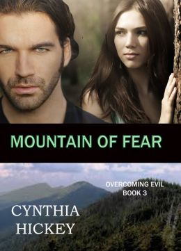 Mountain of Fear, Book 3 in Overcoming Evil