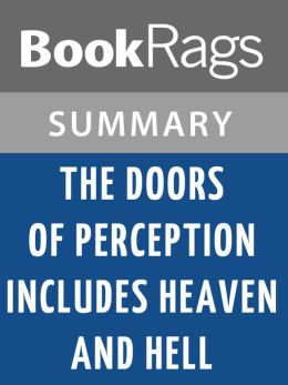 The Doors of Perception, and Heaven and Hell by Aldous Huxley l Summary & Study Guide