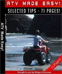ATV Made Easy