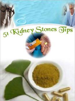 51 Kidney Stones Tips