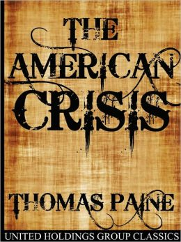 an analysis of the book the crisis by thomas paine Thomas paine who was a dynamic philosophical presence in the american revolution of 1776 wrote his last book in 1795 on an investigation and commentary of organized religion with a focus on christianity.