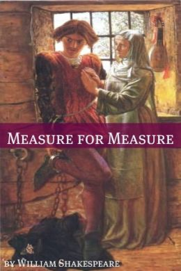 Measure for Measure (Annotated with Biography and Critical Essay)
