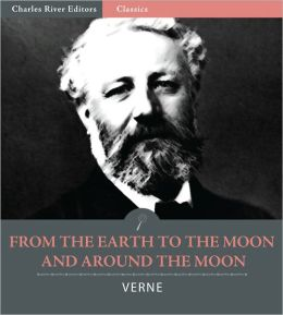 Plot Summary: From The Earth to The Moon And Round The Moon, by Jules Verne