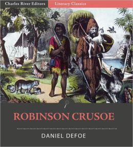 Robinson Crusoe (Illustrated with Original Commentary)