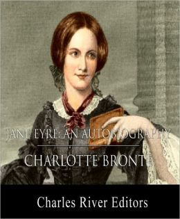 Jane Eyre: An Autobiography (Illustrated with Original Commentary)
