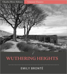 Wuthering Heights (Illustrated with Table of Contents and Original Commentary)