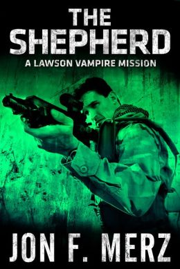 The Shepherd: A Lawson Vampire Mission
