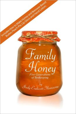 Family Honey: Five Generations of Beekeeping
