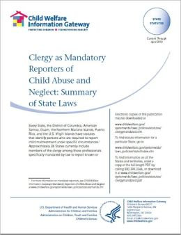 Clergy as Mandatory Reporters of Child Abuse and Neglect: Summary of State Laws