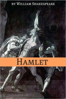 Hamlet (Annotated with Biography and Critical Essay)