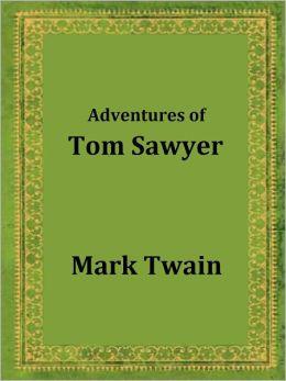 Adventures of Tom Sawyer (Kids Classic)