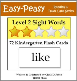Level 2 Sight Words: 72 Kindergarten Flash Cards (aka Dolch Words or High Frequency Words)