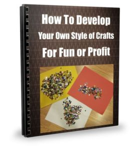 Crafts Learn How To Suppliment Your Income Or Take Your Passion Find Your Craft and Make Your Own Living