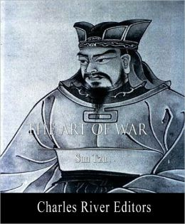 The Art of War: Original and Annotated Editions (Illustrated)