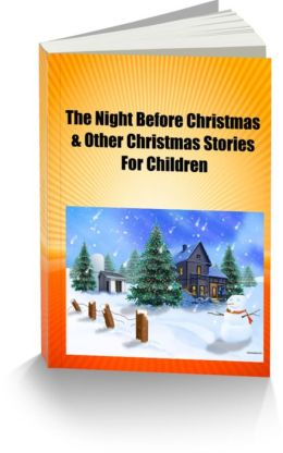 The Night Before Christmas & Other Christmas Stories for Children