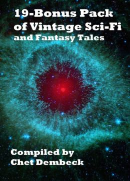 19-Bonus Pack of Vintage Sci-Fi and Fantasy Tales