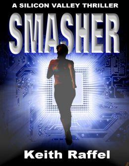 Smasher (Silicon Valley Series #2)