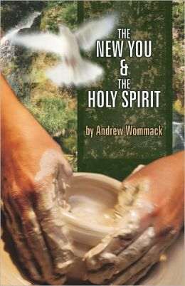 The New You and The Holy Spirit