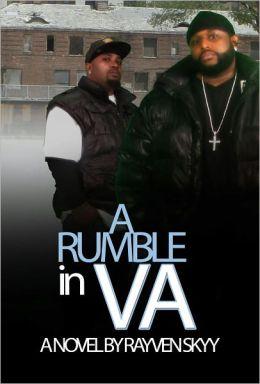 A Rumble in VA!