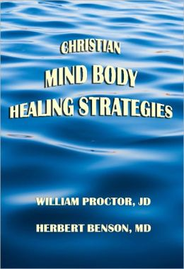 Christian Mind Body Healing Strategies