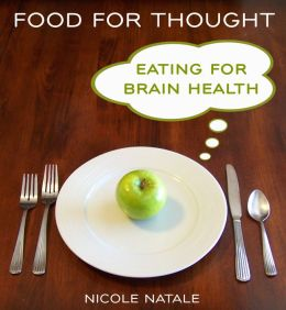 Food For Thought: Eating For Brain Health