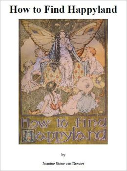 How to Find Happyland [Illustrated]