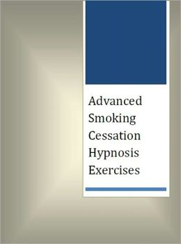 Advanced Smoking Cessation Hypnosis Exercises